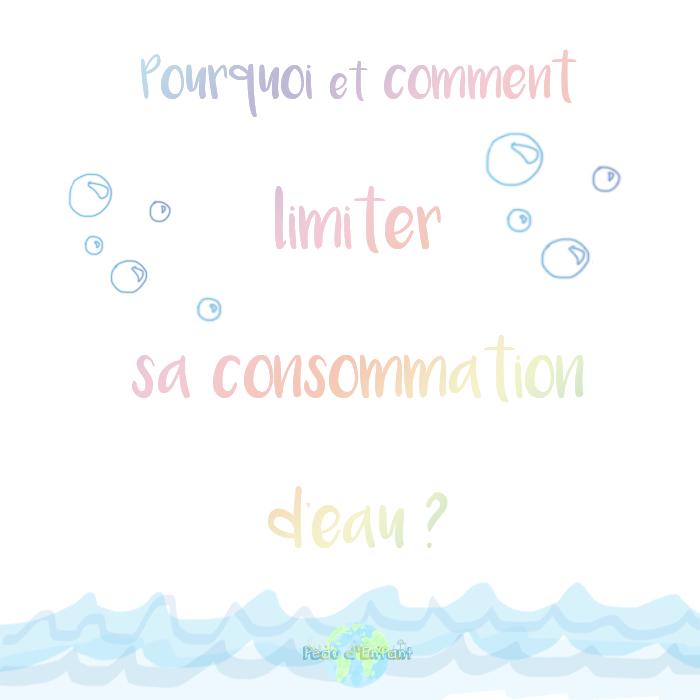 Pourquoi et comment limiter sa consommation d'eau