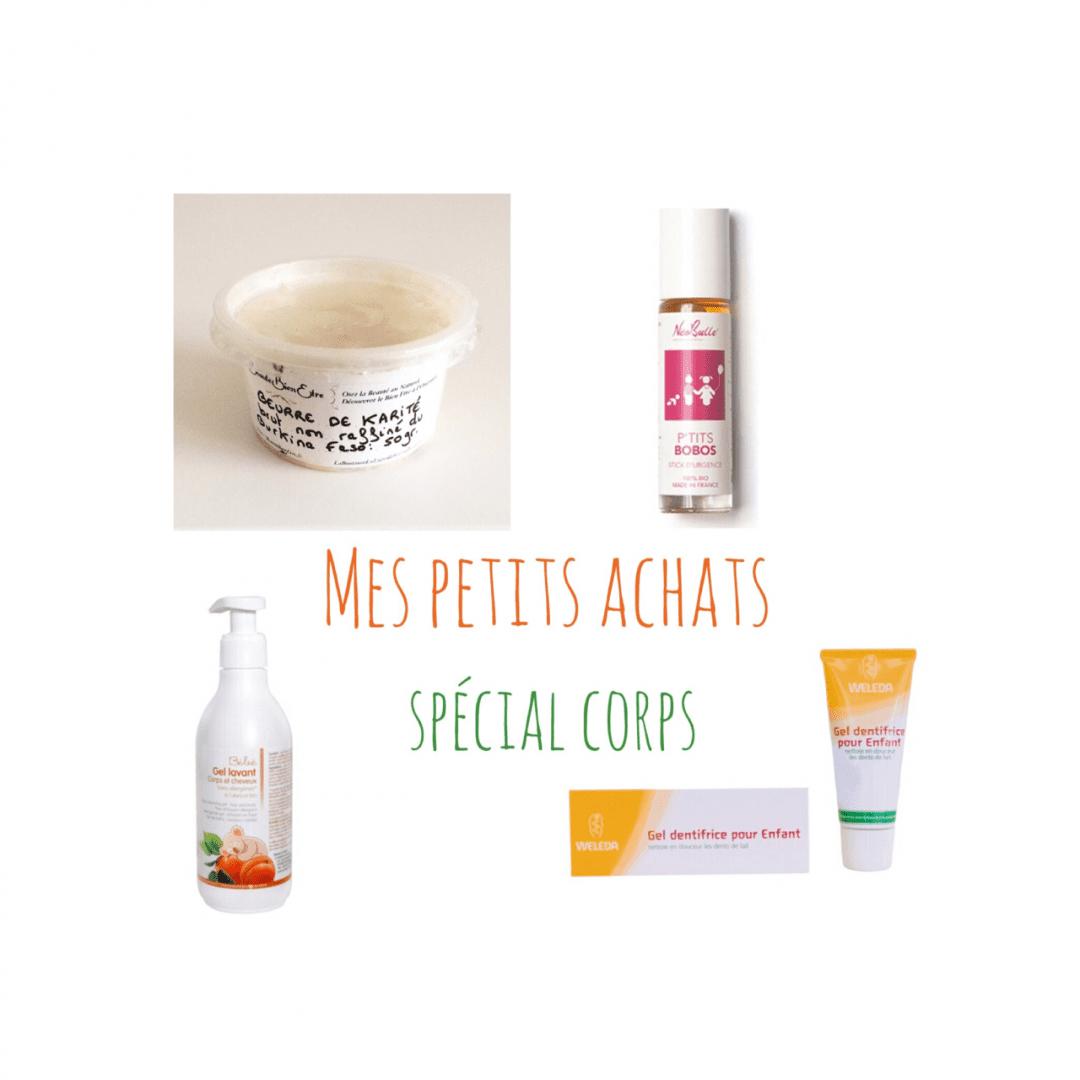 Mes petits achats – spécial CORPS