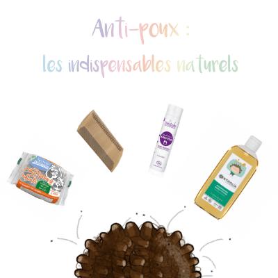 ANTI-POUX : LES INDISPENSABLES NATURELS