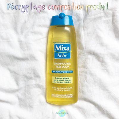 Shampoing très doux Mixa bébé : décryptage composition produit