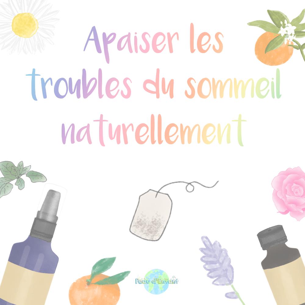 APAISER LES TROUBLES DU SOMMEIL NATURELLEMENT