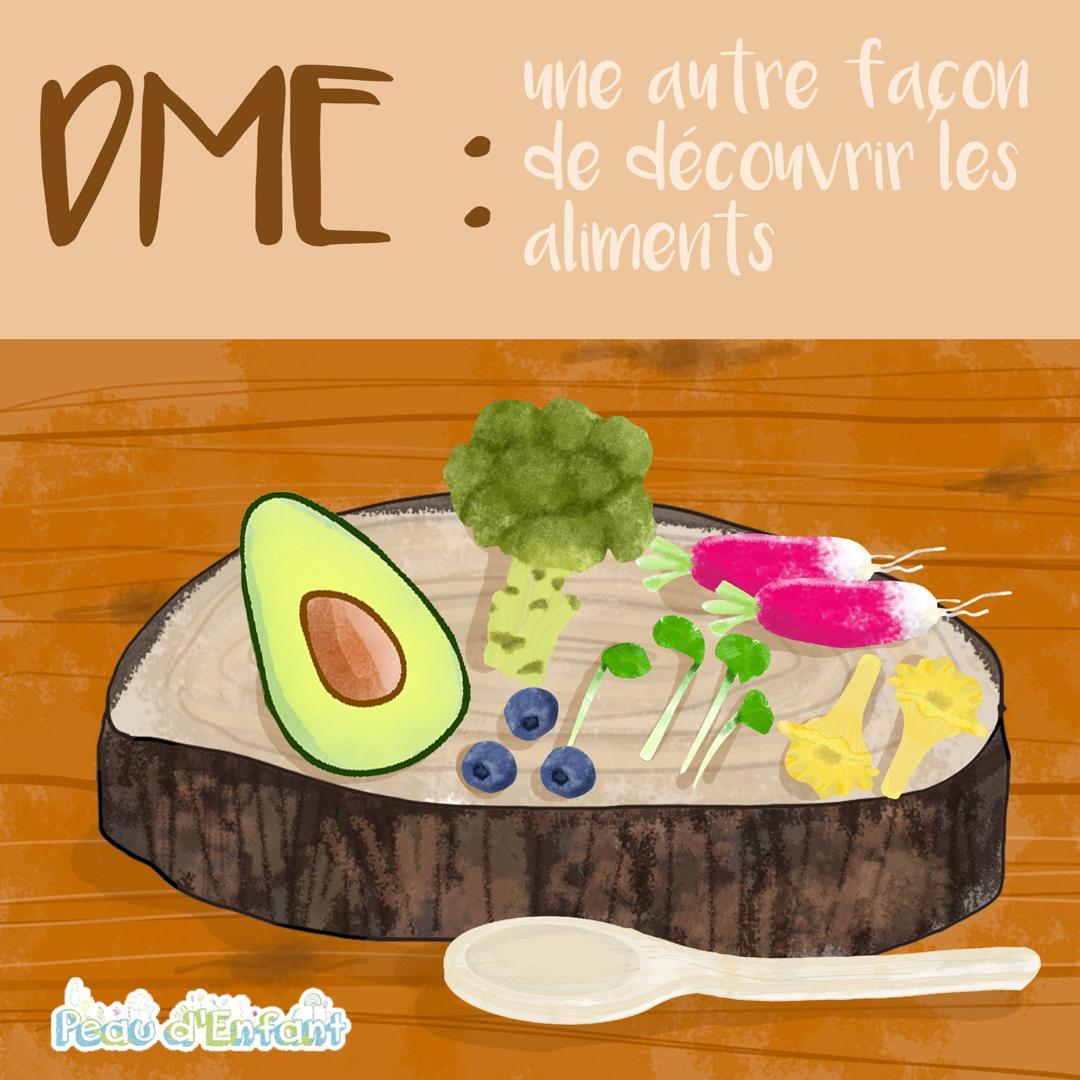 La DME : une autre façon de découvrir les aliments !