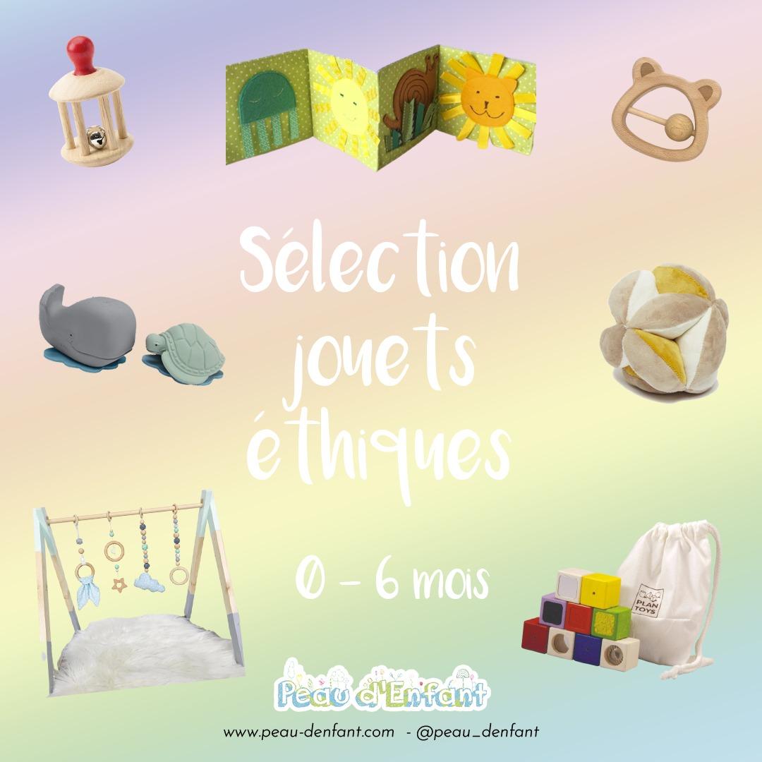 Sélection de jouets NATURELS et ETHIQUES pour les 0-6 mois