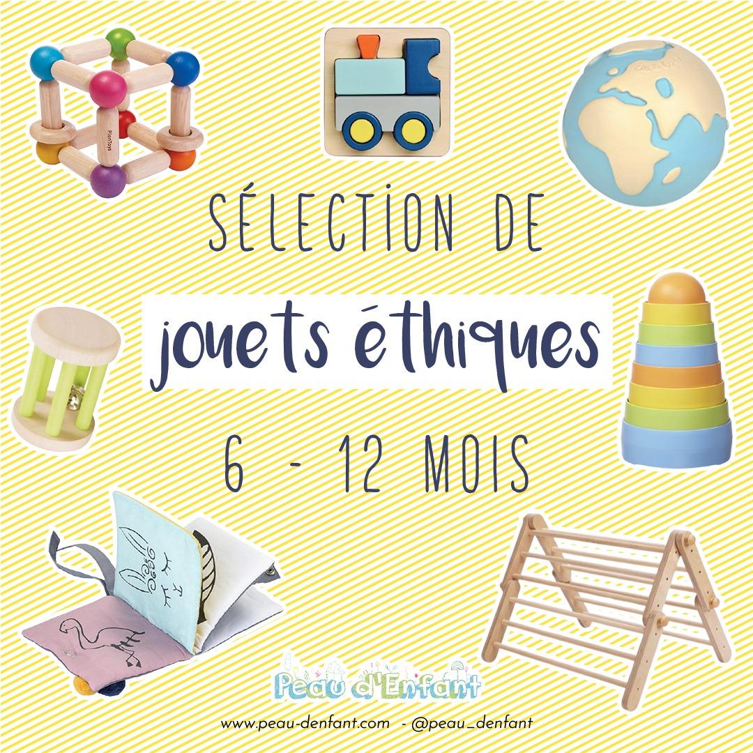 Sélection de jouets NATURELS et ÉTHIQUES pour les 6-12 mois